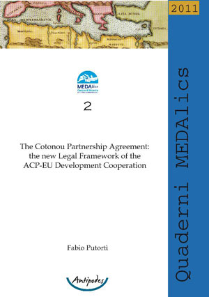 The Cotonou Partnership Agreement: the new Legal Framework of the ACP-EU Development Cooperation