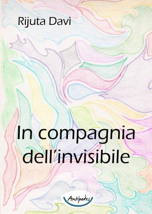In compagnia dell'invisibile